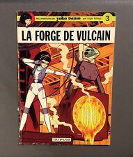 Les aventures de Yoko Tsuno 3. La forge de vulcain. Dupuis 1973