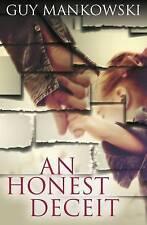 An Honest Deceit, Excellent Condition Book, Guy Mankowski, ISBN 9781911129974