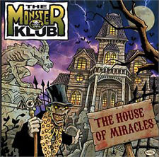 MONSTER KLUB House Of Miracles CD Great Psychobilly Horror NEW Raucous Rec.