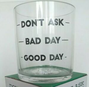 Whiskey Double Old Fashioned Glass 16oz Good Day Spirit Lockdown Dont Ask Bad
