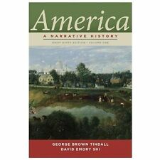 America: A Narrative History (Brief Ninth Edition)  (Vol. 1) by Tindall, George
