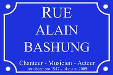 PLAQUE de RUE Alain BASHUNG 30X20cm ALU Personnalisable