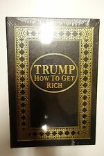 DONALD TRUMP SIGNED LEATHER EASTON PRESS BOOK  STILL SEALED!  HOW TO GET RICH