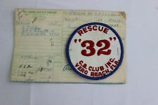 "VINTAGE RESCUE ""32"" CB HAM RADIO CLUB INC VERO BEACH FLORIDA 4"" PATCH"