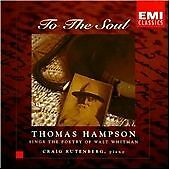To the Soul - Thomas Hampson Sings the Poetry of Walt Whitman, , Very Good