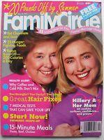 HILLARY CLINTON & HER MOM May 18, 1993 FAMILY CIRCLE Magazine