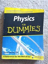 Physics for Dummies by Steven Holzner (2005, Paperback)
