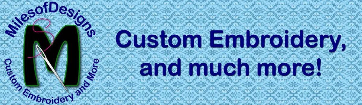 Milesofdesigns Custom Embroidery Ebay Stores