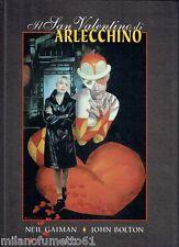 Magic Press IL SAN VALENTINO DI ARLECCCHINO Neil Gaiman Nuovo