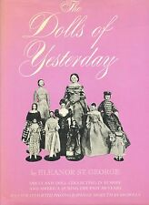 200 Years of American European Dolls - History Types Makers / Scarce Book