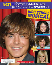 101+ SECRETS, FACTS, AND BUZZ ABOUT HIGH SCHOOL MUSICAL : WH4-B38 : PBL : ULN AP