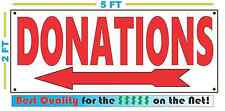 DONATIONS LEFT ARROW Full Color Banner Sign NEW Size Best Price on the Net!