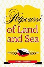 Potpourri of Land and Sea