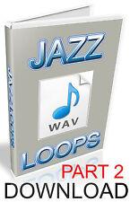 JAZZ WAV LOOPS, PART 2 - FL STUDIO- CUBASE- LOGIC - ABLETON - KONTAKT- PRO TOOLS