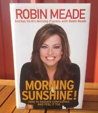 ROBIN MEADE autograph book Morning Sunshine self-help HLN self-confidence CNN