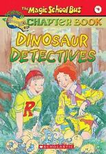The Magic School Bus Science Chapter Book #9: Dinosaur Detectives: Dinosaur D...