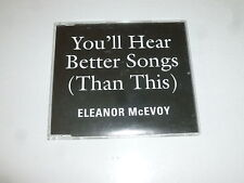 ELEANOR McEVOY - You'll hear better songs (Than this) - 3-track CD Single