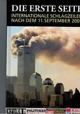 Die Erste Seite - Internationale Schlagzeilen nach dem 11. September - 2001