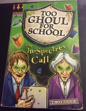 The In-spectres Call (Too Ghoul for School), B. Strange | Paperback Book | Accep