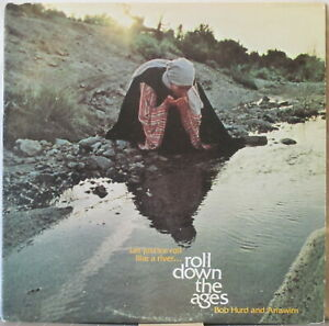 BOB HURD & ANAWIM Roll Down the Ages LP Top Xian Folk-Rock Private Press