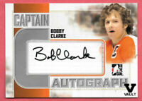 2015-16 Bobby Clarke ITG Final Vault 2011-12 Captains Auto - Philadelphia Flyers