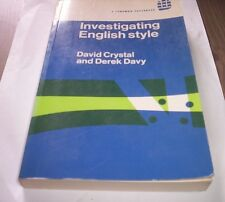 INVESTIGATING ENGLISH STYLE Crystal Davy 1976 Longman libro in inglese