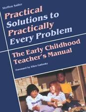 Practical Solutions for Practically Every Problem:4 Early Childhood PROFESSIONAL