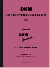 DKW Hummel U. Super Pièce De Rechange Liste catalogue de pièces de rechange Spare Parts list catalogue