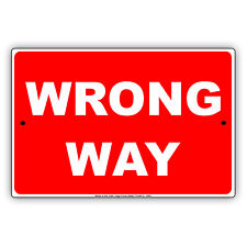 Wrong Way Street Road Safety Regulation Do Not Enter Aluminum Metal Sign