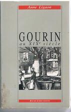 LIGAON - GOURIN AU XIXème SIECLE - LIVRE ANCIEN - BRETAGNE