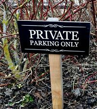 Exterior Private Parking Only Sign. Stake or Screws: Ground or Wall Installation