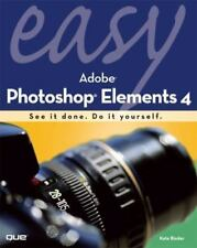 Easy Adobe Photoshop Elements X by Kate Binder (2005, Paperback)