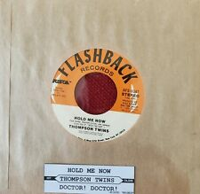 Thompson Twins 45 Hold Me Now / Doctor! pop rock RE MINT NEW unplayed!