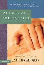 Devotions for Couples : For Busy Couples Who Want More Intimacy in Their...
