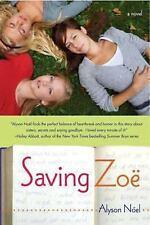 Saving Zoe by Alyson Noël (2007, Paperback)