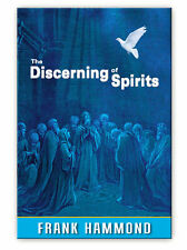 The Discerning of Spirits - by Frank Hammond