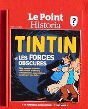 Tintin et les Forces Obscures. Le Point Historia 2013. Le paranormal chez Hergé