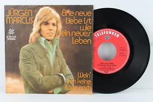 """7"""" Single - JÜRGEN MARCUS - Eine neue Liebe ist wie ein neues Leben - 1972"""