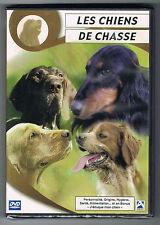 LES CHIENS DE CHASSE - COLLECTION ENCYCLOPÉDIE DES CHIENS - DVD NEUF NEW NEU