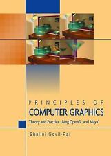 Principles of Computer Graphics : Theory and Practice Using OpenGL and Maya®...