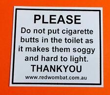"""PVC Sticker """"Please do not put cigarette butts in toilet"""" funny joke sticker."""