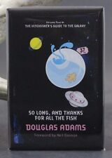 """So Long, And Thanks For All The Fish - 2"""" X 3"""" Fridge Magnet. Douglas Adams"""