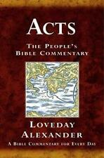 Acts: A Devotional Commentary for Study and Prea, Alexander, Loveday, New