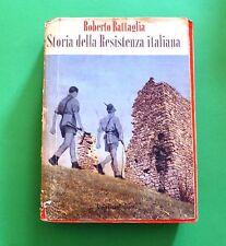 Roberto Battaglia - Storia della Resistenza Italiana - 1^ Ed. Einaudi 1953
