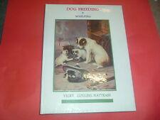 DOG BREEDING & WHELPING..........VICKY COLLINS NATRASS NEW HARDBACK BOOK