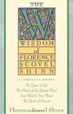 The Wisdom of Florence Scovel Shinn: 4 Complete Books by Florence Scovel Shinn,