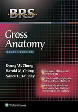 Board Review: Gross Anatomy by Harold M. Chung, Kyung Won Chung and Nancy L....