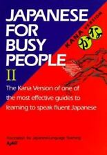 Japanese for Busy People (Kana version) Vol. II Association for Japanese-Langua