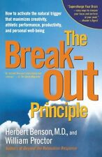 The Breakout Principle: How to Activate the Natura