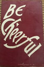 Be Cheerful Antique Greeting Red Postcard 1917